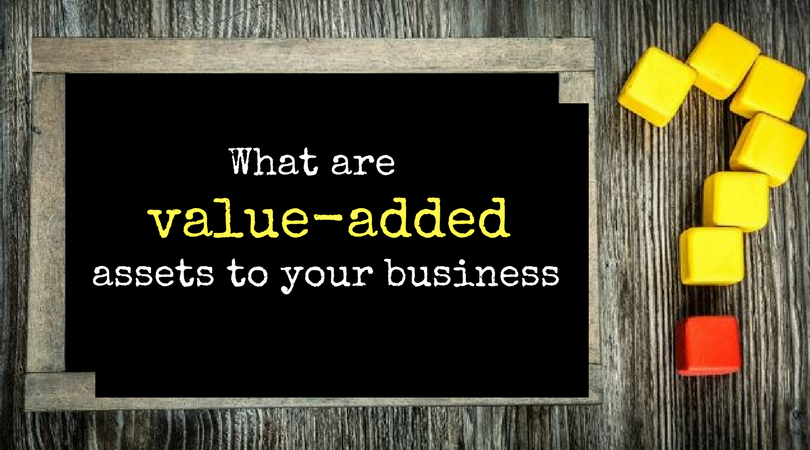 What are value-added services to your business